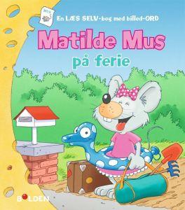 Bolden - Matilde Mus på ferie 4-9788772050553